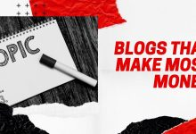 blogs that make most money