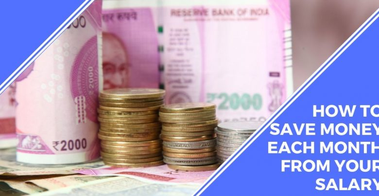 save money from salary each month